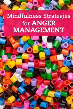 Mindfulness Strategies for Anger Management