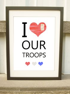"""""""i heart our troops"""" ONE DOLLAR art print, instant download"""