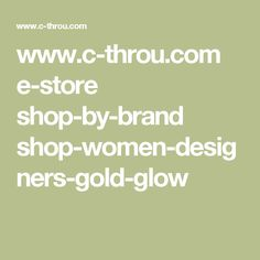 Clothes with an edge from the company C-THROU. The brand GOLD GLOW designs & manufactures high quality ladieswear and Luxury fashion aesthetics.