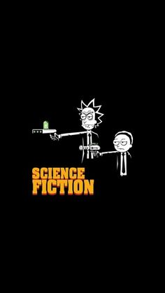 rick and morty wallpaper Rick And Morty Time, Rick I Morty, Rick And Morty Poster, Ricky And Morty, Pulp Fiction, Science Fiction, Dragonball Anime, Rick E, Poster Design