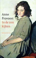 In de zon kijken - Anne Provoost | Boekendeler
