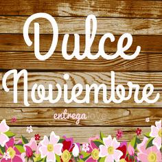 ¡Lindo Noviembre Entregalovers!  www.entregalove.com #entregalove