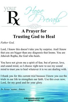 A prayer for trusting God to heal. Read this prayer out loud and let the words settle in your heart. He is your healer. Read more here for 10 Bible verses when you need healing. Healing Bible Verses, Prayer Scriptures, Bible Prayers, Faith Prayer, God Prayer, Healing Prayer Quotes, Fervent Prayer, Prayer Room, Prayers For Hope