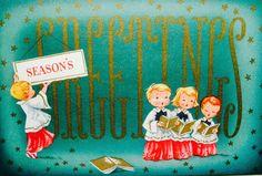 Vintage Christmas Card. Retro Christmas Card. Greetings. Choir Boys.