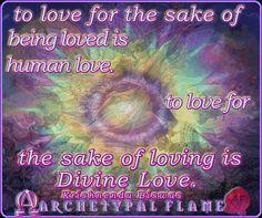 Archetypal Flame - Love ΑΓΑΠΗ και ΦΩΣ ☼⊱ Amen ⊰☼ #ARCHETYPALFLAME #GIFS #gif #quotes #divine #love #human #agape #fos #αγάπη #φως #ανθρώπινη #ιερή #φλόγα