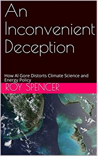 An Inconvenient Deception: How Al Gore Distorts Climate Science and Energy Policy