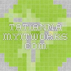 tatianna.myitworks.com
