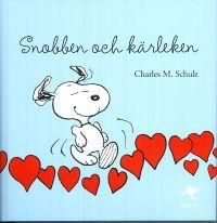 """""""Snobben och kärleken"""" av Charles M Schulz"""