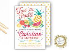 Two-tti Frutti Birthday Invite - Fruit Party Invitation - Tutti Frutti Theme <3