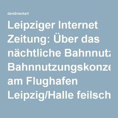 Leipziger Internet Zeitung: Über das nächtliche Bahnnutzungskonzept am Flughafen Leipzig/Halle feilscht die Fluglärmkommission lieber hinter verschlossenen Türen – L-IZ.de – davidmeckert