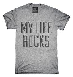 My Life Rocks T-shirts, Hoodies,