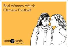 Clemson football! Only true southern women cheer for the Tigers.