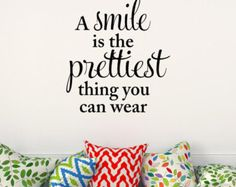 The prettiest thing you can wear is a smile by JustTheFrosting