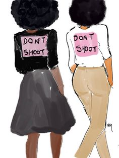 Poster Illustrated 2 Black Girls wearing Sweat Dont Shoot