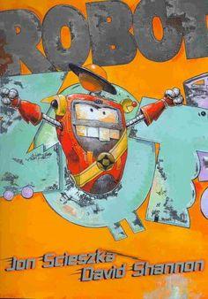 """Robot Zot"" by Jon Scieszka"