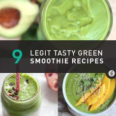 9 Green Smoothie Recipes You'll Actually Want to Drink #healthy #recipes #smoothies