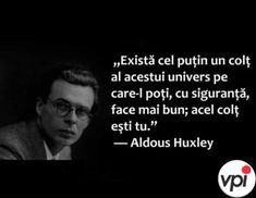 Aldous Huxley, Alba, Inspirational Quotes, Science, Universe, Rome, Life Coach Quotes, Inspiring Quotes, Flag