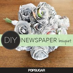 Newspaper bouquet. -- You should be able to use scrapbooking paper or full color magazine pages if you want to color coordinate your bouquet. @Kristen Tuttle @Lori Tuttle