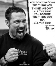 Martin Rooney, Training for Warriors, Fitness, Wisdom, Motivation, Inspiration, Work Hard, Effort, Personal Training