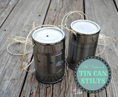 Old Fashioned Tin Can Stilts