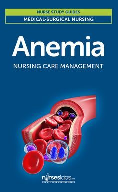 Anemia Nursing Care Management: A Study Guide