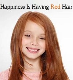 Happiness is having red hair!