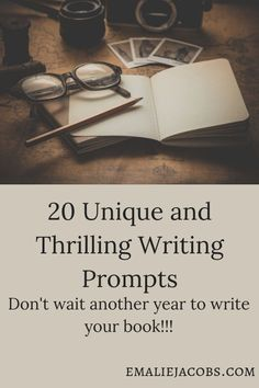20 Unique and Thrilling Writing Prompts to get you inspired to write your next novel! If you a looking for ideas or are in a bit of a slump these prompts will excite you to start writing!