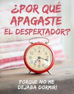¿Por qué apagaste el despertador?  sweetseasons.com.mx