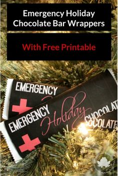 Emergency Holiday Chocolate Bar Wrappers title