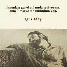 oğuz atay Writer Quotes, Book Writer, Poem Quotes, Poems, Life Quotes, Drama Quotes, Real Friends, Note To Self, Word Art