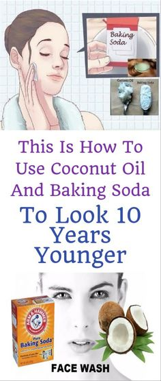 This Is How To Use Coconut Oil And Baking Soda To Look 10 Years Younger! Baking With Coconut Oil, Coconut Oil For Acne, Extra Virgin Coconut Oil, Natural Facial Cleanser, Face Cleanser, Natural Face, Face Mask Ingredients, Baking Soda Shampoo, Baking Soda Face Wash