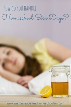 How do you handle homeschool sick days at your house?