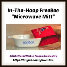 "Download free ""In-The-Hoop"" microwave mitt design. Microwave, Embroidery Designs, Hoop, Free, Microwave Oven, Bruges Lace, Microwaves, Hula Hoop"
