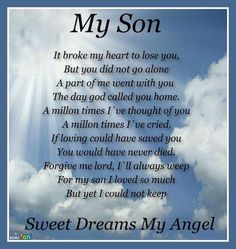I Love You My Dear Son MarcLife Without With Us Will Never Be The SameWe All Sadly Miss And Wish Were HereWe Your Humor