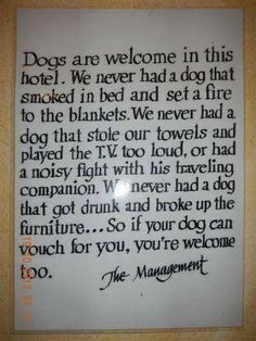 Dogs are welcome..