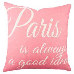 Paris is always a good idea. #pillow