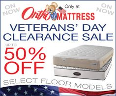 Ortho Mattress Veteran's Day sale is on Now