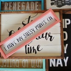 I have my sassy pants on painted wood sign coral by TheSwankyPlank