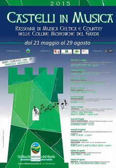 Continuano gli appuntamenti della rassegna Castelli in Musica in programma sulle Colline Moreniche del Garda dal 21 maggio al 29 agosto 2015 @gardaconcierge