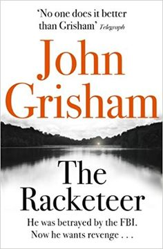 John Grisham, The Racketeer
