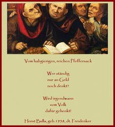 Bildgedicht Vom habgierigen, reichen Pfeffersack - Gedicht von Horst Bulla, dt. Freidenker, Dichter & Autor - - Gedichte - Zitate - Quotes - deutsch