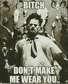 Texas Chainsaw Massacre, Slasher Movies, Horror Movie Characters, Horror Icons, Horror Films, Netflix Horror, Movie Memes, Funny Memes, Hilarious