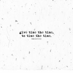 It's always about the time, right? @soulsinfinity #soulsinfinity #words #poem #poetry #quotes #thoughts #life #time #timing