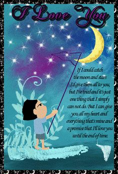 Free online If I Could Catch The Moon And Stars ecards on Love Romantic Words, Romantic Messages, I Have No One, One Wish, I Love You Honey, Love You So Much, Valentine Day Cards, Valentines, Lionel Richie