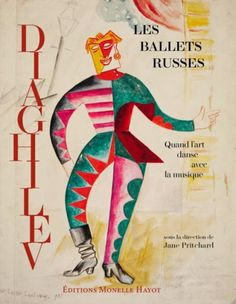 The most beautiful book ever about ballet: Les Ballets Russes de Diaghilev Dance Art, Dance Music, Ballet Dance, Ballet Posters, Sonia Delaunay, Russian Avant Garde, Ballet Companies, The Rite, Russian Ballet