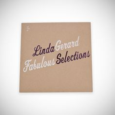 Linda Gerard: Fabulous Selections is a retrospective album by one of our favorite human beings on earth, who we recently lost. You may know Linda as the singing hostess of Sissy Bingo at our Palm Springs roadside diner, King's Highway. She was the kind of person who inspired awe by the sheer magnitude of her persona wh