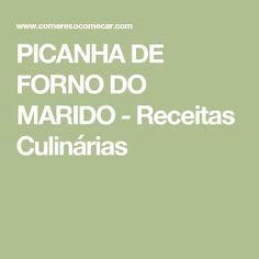 PICANHA DE FORNO DO MARIDO - Receitas Culinárias