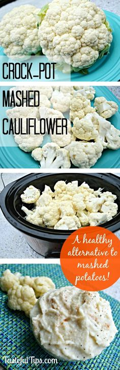 An easy way to make mashed cauliflower! Put in the slow cooker at lunch time, and have it ready for dinner! #weightlossquick