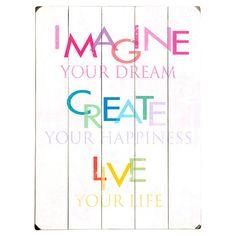 Imagine your Dream...