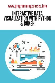 Interactive Data Visualization with Python & Bokeh. A complete guide to building interactive and beautiful data visualization web apps using the Python Bokeh library. #python #data #bokeh